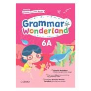 Oxford English Practice Series – Grammar Wonderland 6 ( A / B )