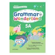 Oxford English Practice Series – Grammar Wonderland 5 ( A / B )
